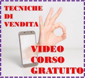 video corso tecniche vendita gratis