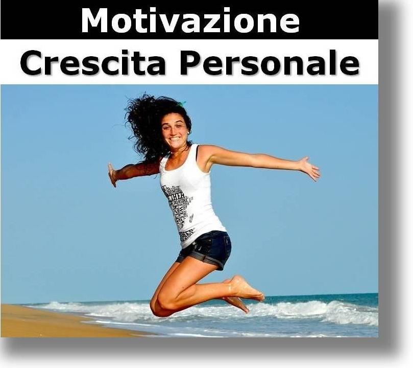 motivazione crescita personale